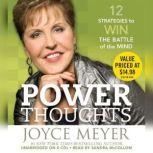 Power Thoughts 12 Strategies for Winning the Battle of the Mind, Joyce Meyer