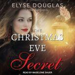 The Christmas Eve Secret, Elyse Douglas