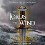 The Lords of the Wind, C.J. Adrien