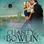 The Missing Marquess of Althorn, Chasity Bowlin