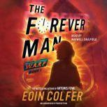 WARP Book 3 The Forever Man, Eoin Colfer