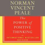 The Power Of Positive Thinking, Dr. Norman Vincent Peale