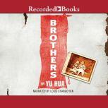 Brothers, Yu Hua