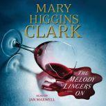 The Melody Lingers On, Mary Higgins Clark