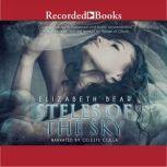 Steles of the Sky, Elizabeth Bear