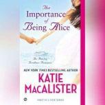 The Importance of Being Alice, Katie MacAlister