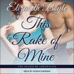 This Rake of Mine, Elizabeth Boyle