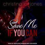 Save Me if You Can, Christina C. Jones