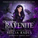 Ravenite, Alicia Rades