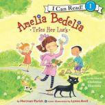 Amelia Bedelia Tries Her Luck, Herman Parish