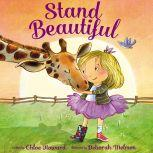 Stand Beautiful - picture book, Chloe Howard
