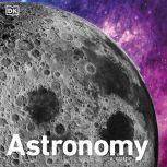Astronomy A Guide, DK