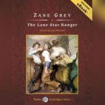 The Lone Star Ranger, Zane Grey