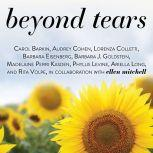 Beyond Tears Living After Losing a Child, Revised Edition, Carol Barkin