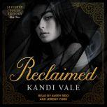 Reclaimed, Kandi Vale