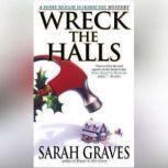 Wreck the Halls, Sarah Graves