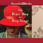 The Dress Shop on King Street, Ashley Clark