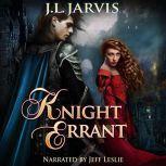 Knight Errant, J.L. Jarvis