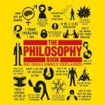 The Philosophy Book Big Ideas Simply Explained, DK