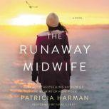 The Runaway Midwife, Patricia Harman