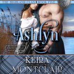 Ashlyn, Keira Montclair