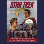 Star Trek: Best Destiny, Diane Carey