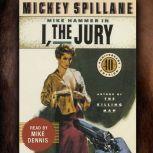 I, The Jury, Mickey Spillane