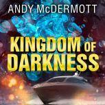 Kingdom of Darkness , Andy McDermott