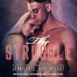 The Struggle, Jennifer L. Armentrout