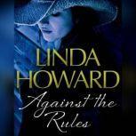 Against the Rules, Linda Howard