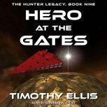 Hero at the Gates, Timothy Ellis