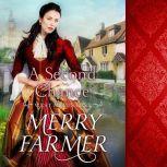 A Second Chance, Merry Farmer