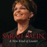 Sarah Palin A New Kind of Leader, Joe Hilley