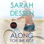 Along for the Ride, Sarah Dessen