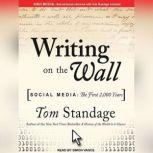 Writing on the Wall Social Media: The First 2,000 Years, Tom Standage
