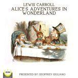 Lewis Carroll Alice's Adventures In Wonderland, Lewis Carroll