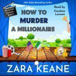How to Murder a Millionaire, Zara Keane