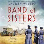 Band of Sisters A Novel, Lauren Willig