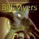 Dark Power Collection, Bill Myers