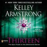 Thirteen, Kelley Armstrong