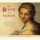 The Birth of Venus, Sarah Dunant