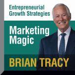Marketing Magic, Brian Tracy
