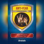 Anti-Fear, Instafo