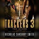 Trackers 3: The Storm, Nicholas Sansbury Smith