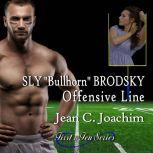 Sly Bullhorn Brodsky, Offensive Line, Jean C. Joachim
