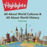 All About World Cultures & All About World History Collection, Valerie Houston