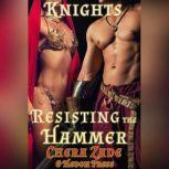 Resisting the Hammer, Chera Zade
