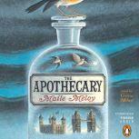 The Apothecary, Maile Meloy