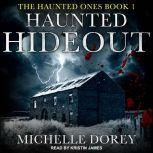 Haunted Hideout, Michelle Dorey