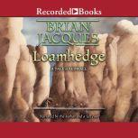 Loamhedge, Brian Jacques